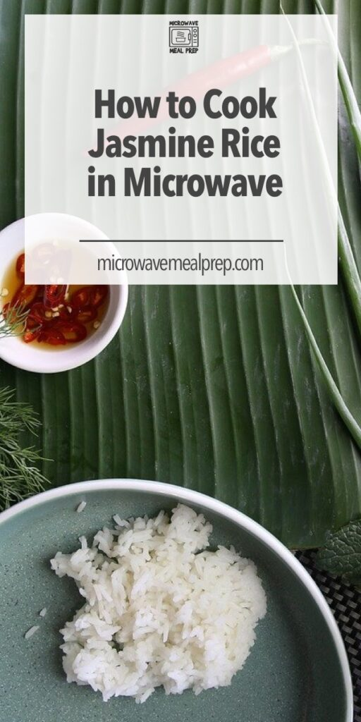 How to cook jasmine rice in microwave