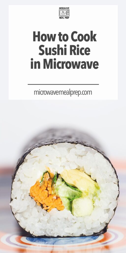 How to cook sushi rice in microwave