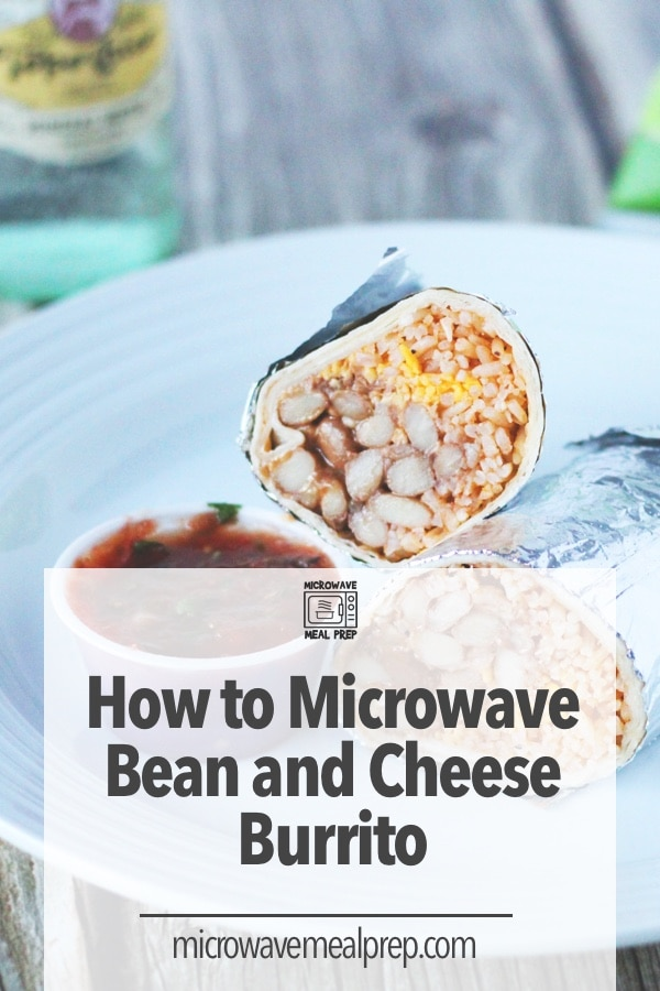 How to microwave bean and cheese burrito