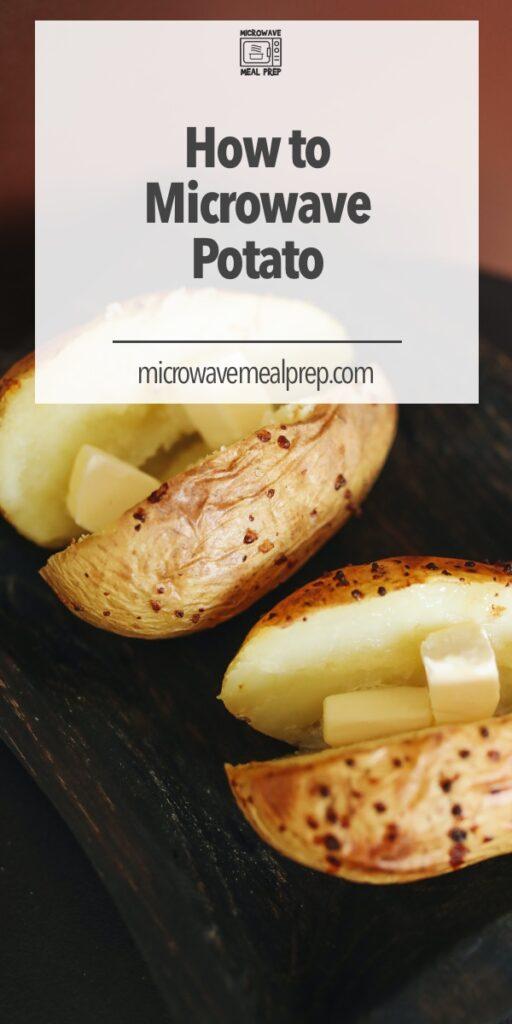 How to microwave potato