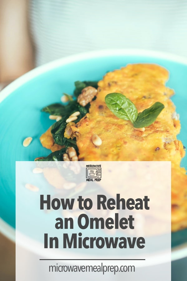 How to reheat an omelet in microwave