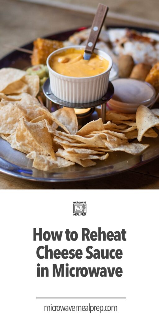 How to reheat cheese sauce in microwave