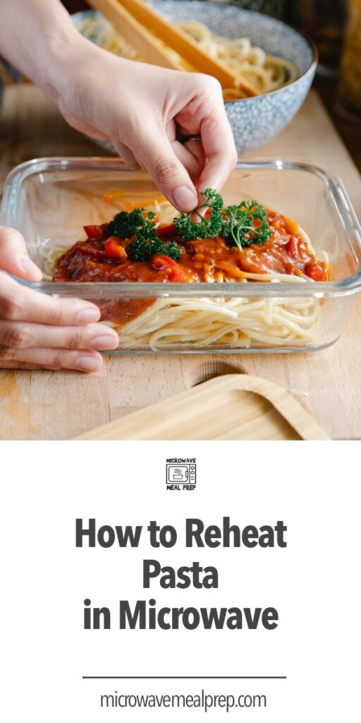 How to reheat pasta sauce in microwave