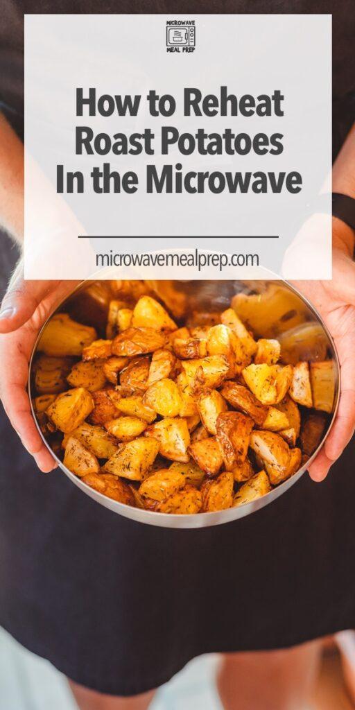 How to reheat roast potato in microwave