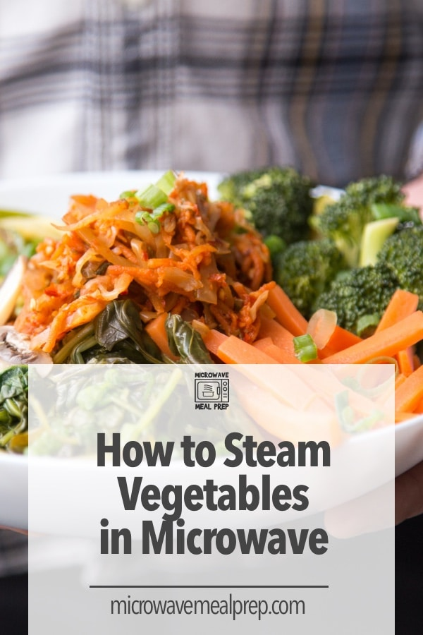 How to steam vegetables in microwave